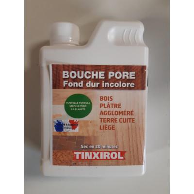 Bouche Pore fonds durs incolore Tinxirol